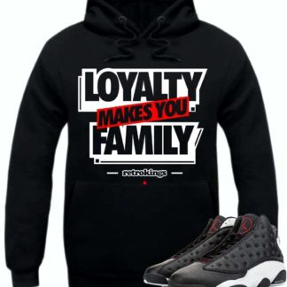 Loyality makes you family hoodie