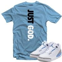 Just God T shirt